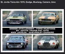 St. Jovite Trans-Am 1970,Dodge,Camaro, Mustang,AMX Car Poster!!RARE Own It!!!