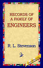 Records of a Family of Engineers by Robert Louis Stevenson (Hardback, 2006)