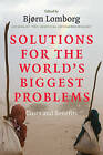 Solutions for the World's Biggest Problems: Costs and Benefits by Cambridge University Press (Paperback, 2007)