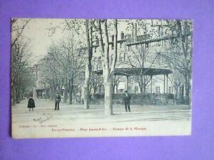 CPA-AIX-EN-PROVENCE-Place-Jeanne-d-039-Arc-Kiosque-de-la-Musique