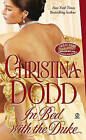 In Bed with the Duke by Christina Dodd (Paperback / softback)