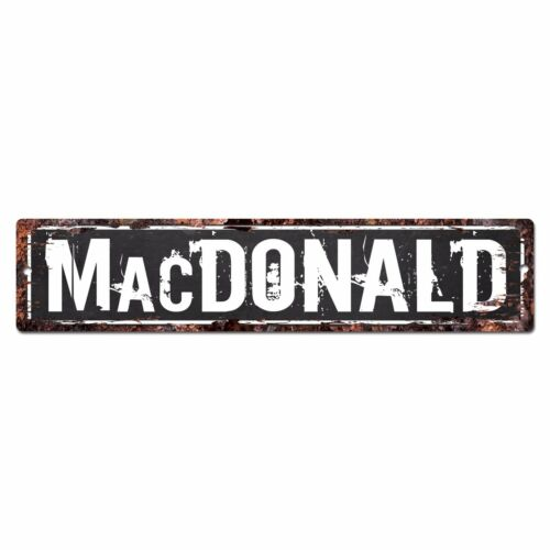 SLND0685 MACDONALD Street Chic Sign Home man cave Decor Gift Ideas