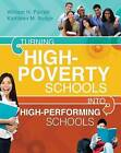 Turning High-Poverty Schools Into High-Performing Schools by Kathleen M Budge, William H Parrett (Paperback / softback, 2012)