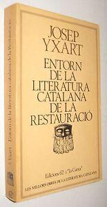 ENTORN-DE-LA-LITERATURA-CATALANA-DE-LA-RESTAURACIO-JOSEP-YXART-EN-CATALAN