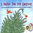 A Perfect Tree for Christmas by Anne G Lewis (Paperback / softback, 2013)