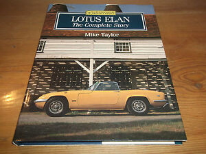 Book. Lotus Elan. The Complete Story. Crowood Autoclassics. Mike Taylor. 1990 HB