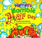 Harriet's Horrible Hair Day by Dawn Lesley Stewart (Hardback, 2000)