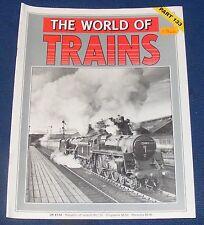 THE WORLD OF TRAINS PART 133 - BR STANDARD CLASS 5 4-6-0/THE BERNINA RAILWAY