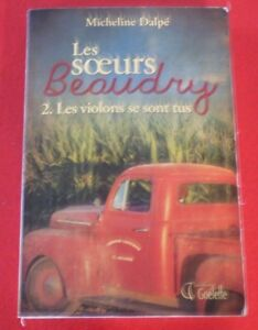 Soft-Cover-French-Book-Les-Soeurs-Beaudry-Tome-2-Les-Violons-se-Sont-Tus