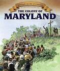 The Colony of Maryland by Cecily Jobes (Paperback / softback, 2015)