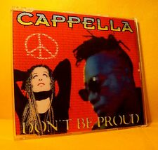 MAXI Single CD CAPPELLA Don't Be Proud 5TR 1995 eurodance italodance NM
