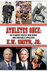 Athletes Once: 100 Famous People Who Were Once Notable Athletes by Jr E.W. Smith (Paperback, 2010)
