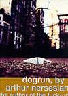Dogrun by Arthur Nersesian (Paperback, 2000)