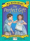 The Perfect Gift/El Regalo Perfecto by Jenny Gago, Sindy McKay (Paperback / softback, 2001)