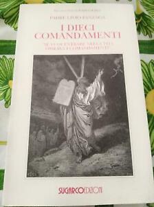 libro-nuovo-i-dieci-comandamenti-Sugarco-ed-Padre-Livio-Fanzaga-book-I-10-y