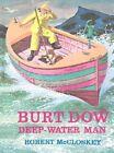 Mccloskey Robert : Burt Dow by Robert McCloskey (Hardback, 1985)