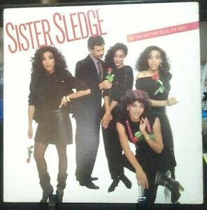 SISTER SLEDGE Bet Cha Say That To All The Girls Album Released 1983 Vinyl USA