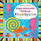 Babys allererstes Fühlbuch: Fingerspuren von Fiona Watt (2015, Gebundene Ausgabe)