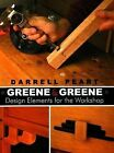 Greene and Greene: Design Elements for the Workshop by Darrell Peart (Paperback, 2006)