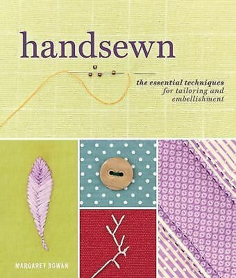 NEW - Handsewn: The Essential Techniques for Tailoring and Embellishment