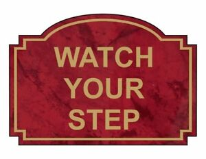 Watch-Your-Step-Engraved-Sign-5x3-5-in-Gold-on-Port-Wine-Acrylic-Made-in-USA