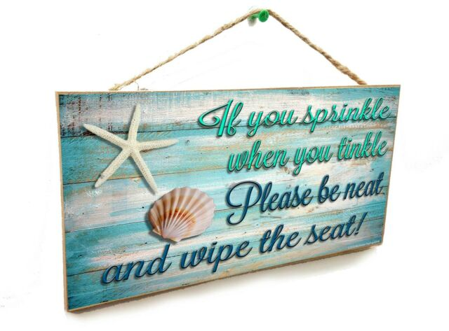 """If You Sprinkle When You Tinkle Be Sand Dollar 5/"""" x 10 Bath SIGN Bathroom Plaque"""