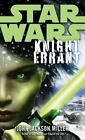 Star Wars - Legends: Star Wars - Knight Errant by John Jackson Miller (2011, Paperback)