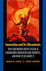 Innovation and its Discontents: How Our Broken Patent System is Endangering Innovation and Progress, and What to Do About it by Josh A. Lerner, Adam B. Jaffe (Paperback, 2006)
