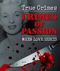 Crimes of Passion by Bonnier Books Ltd (Hardback, 2009)