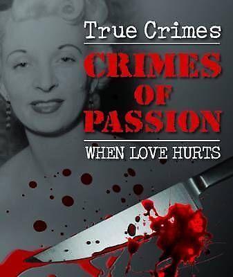 """AS NEW"" Crimes of Passion (Igloo Books Ltd True Crime), Igloo Books Ltd, Book"