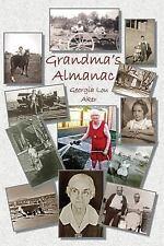 Grandma's Almanac by Georgia Aker (2014, Paperback)