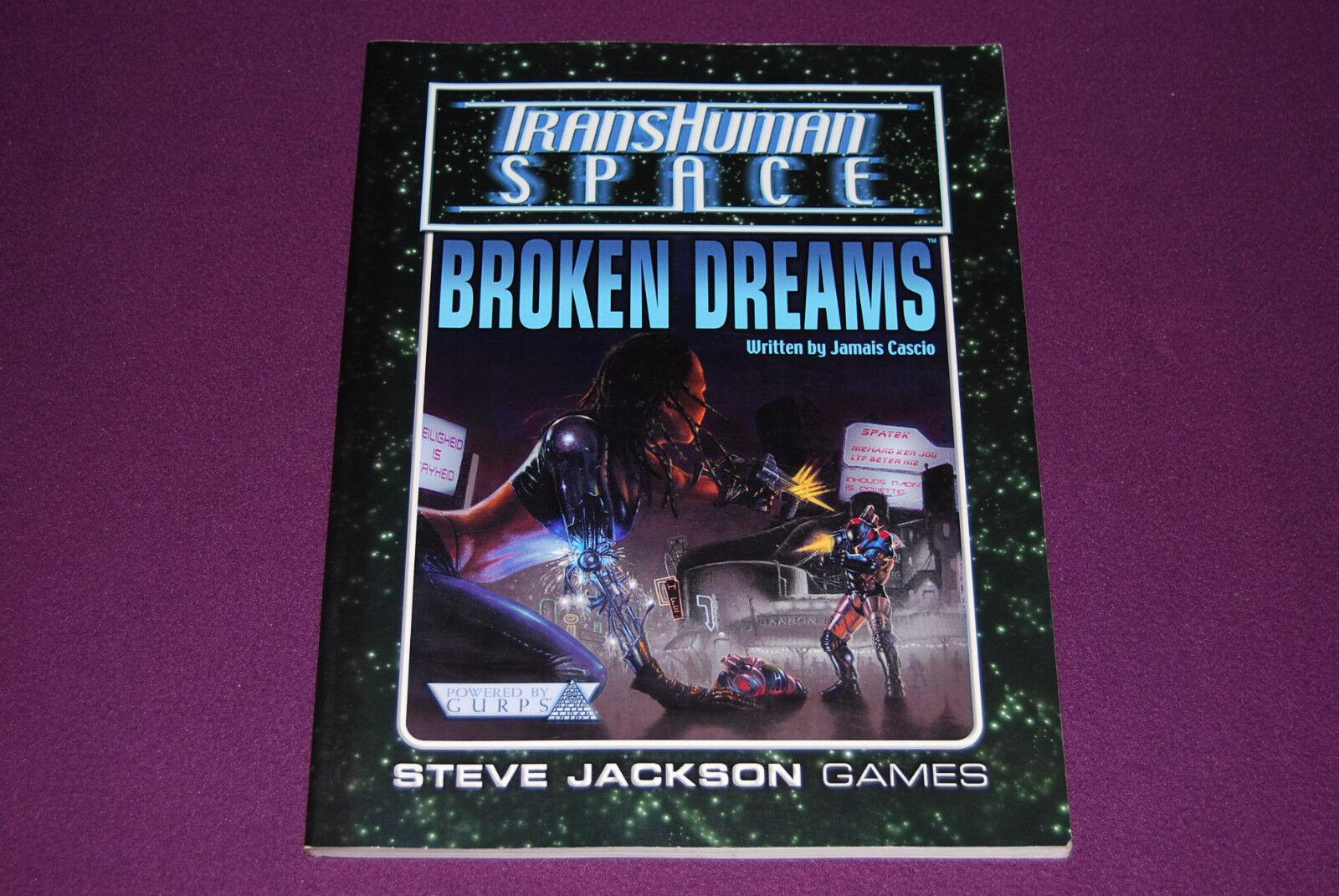 GURPS Transhuman Space RPG JDR Jeu de Role Générique - Broken Dreams