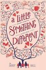 A Little Something Different by Sandy Hall (Paperback, 2014)
