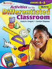 Activities for the Differentiated Classroom: Math, Grades 6-8 by Carolyn M. Chapman, Gayle H. Gregory (Paperback, 2007)