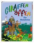 Giraffenaffen 03. Die Mondreise von Cally Stronk und Steffen Herzberg (2014, Gebundene Ausgabe)