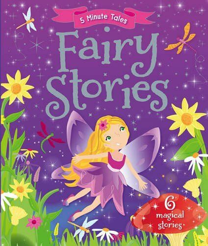 5 Minute Tales: Fairy Stories,