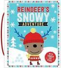 Reindeer's Snowy Adventure by Hayley Down (Board book, 2016)