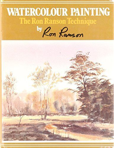1 of 1 - Watercolour Painting: The Ron Ranson Technique by Ranson, Ron 0713713968 The