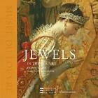 Jewels: in the Louvre by Claudette Joannis, Adrien Goetz (Hardback, 2008)