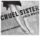 Cruel Sister von Ensemble Resonanz,Brad Lubman (2011)