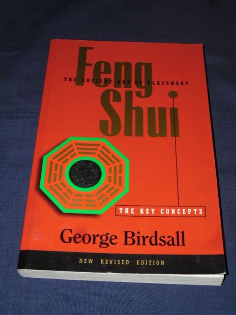 FENG SHUI The Key Concepts GEORGE BIRDSALL