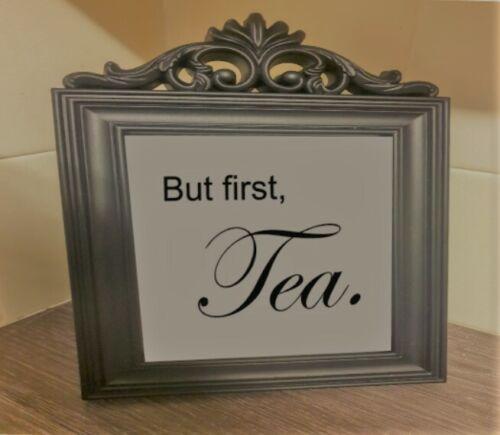 "/""But first Tea/"" Any colour A5 unframed print"