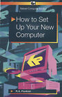 How to Set Up Your New Computer by R. A. Penfold (Paperback, 2005)
