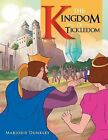 The Kingdom of Tickledom by Marjorie Dunkley (Paperback / softback, 2013)