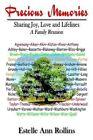 Precious Memories Sharing Joy Love and Lifelines a Family Reunion 1410754316