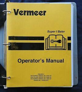 "GENUINE VERMEER 504 505 SUPER ""I"" & SILAGE SERIES BALER OPERATORS MANUAL"