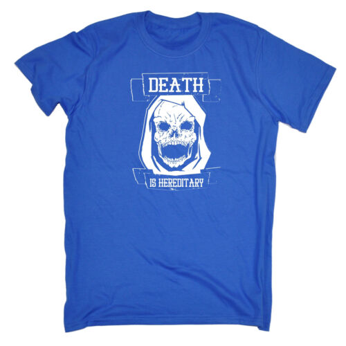 Death Is Hereditary Skull MENS T-SHIRT birthday grim reaper dead scary gift
