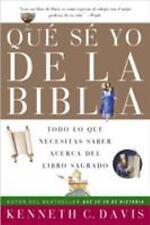Que Se Yo de la Biblia: Todo lo Que Necesitas Saber Acerca del Libro Sagrado (Sp