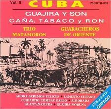 Guajira Y Son Cana Tabaco Y Ron 2 by Trio Matamoros Y Guaracheros De Oriente