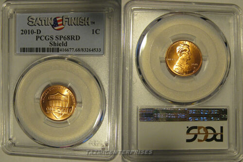2010 D Lincoln Shield 1c Cent PCGS SP68RD Satin Finish